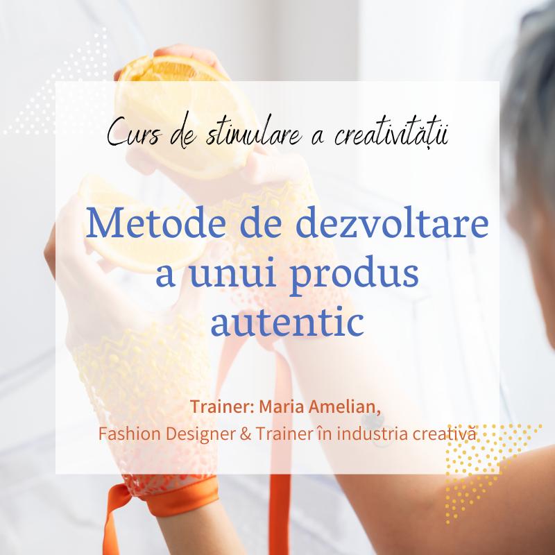 Metode de dezvoltare a unui produs autentic-0fc956a6
