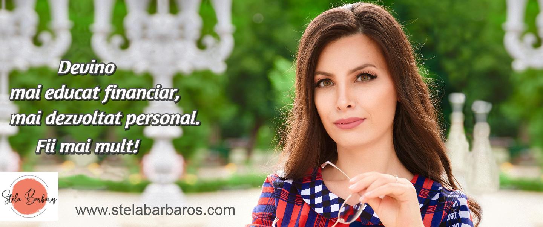 StelaBarbaros.com – blog de educație financiară și dezvoltare personală